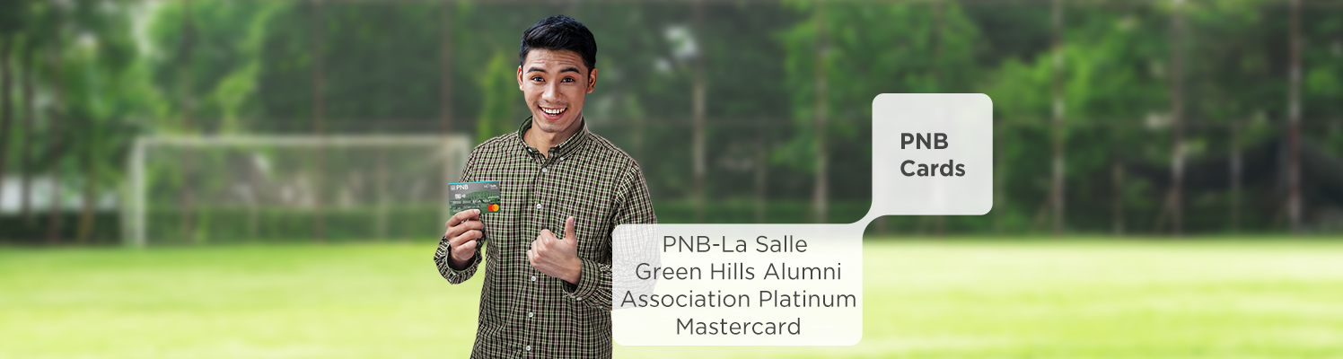 Aim for Lasallian perks! Enjoy Mabuhay Miles and first year free annual fee with your PNB-LSGHAA Platinum Mastercard!